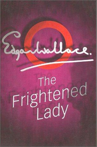 The frightened lady by Edgar Wallace