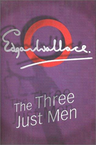The three just men by Edgar Wallace