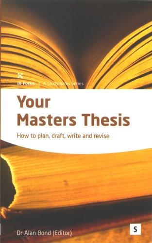 Your Masters Thesis by Alan Bond