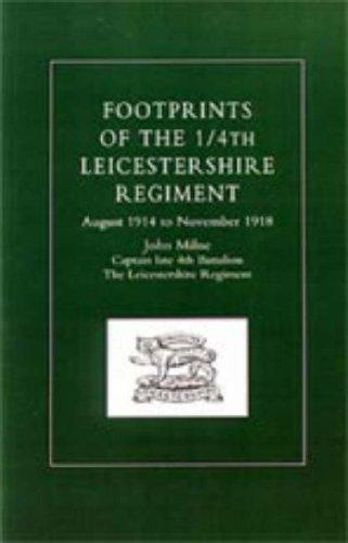 Footprints of the 1/4th Leicestershire Regiment by John Milne