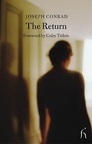 The Return by Joseph Conrad