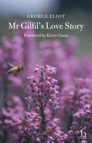 Mr Gilfil's Love Story (Hesperus Classics)