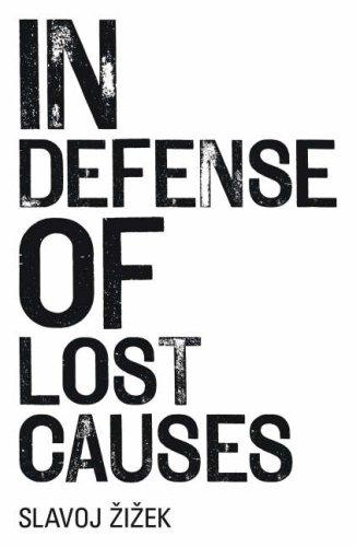 In Defense of Lost Causes by Slavoj Zizek