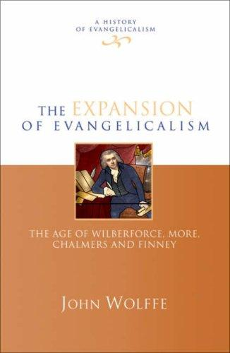 The Expansion of Evangelicalism by John Wolffe