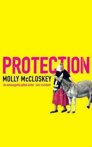 Protection by Molly McCloskey