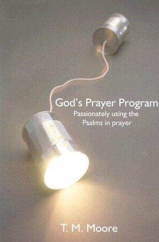 God's Prayer Program by Moore, T. M.