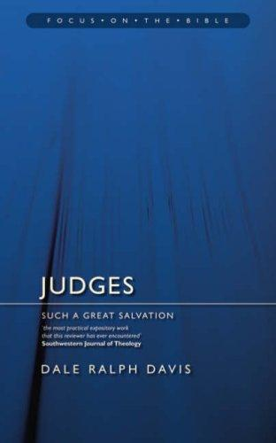 Judges: Such a Great Salvation by Davis, Dale Ralph