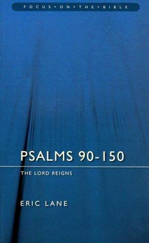 Psalms 90-150 by Eric Lane