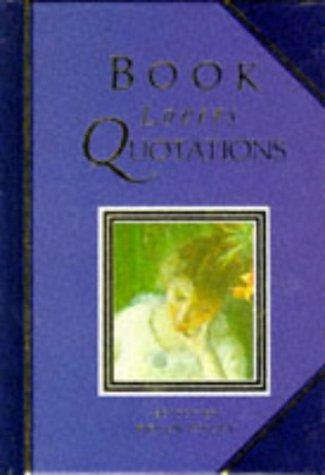 Book Lovers Quotations (Quotation Book) by Helen Exley