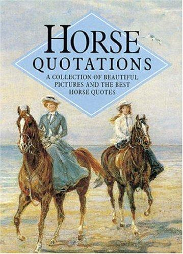 Horse Quotations (Quotations Books) by Helen Exley