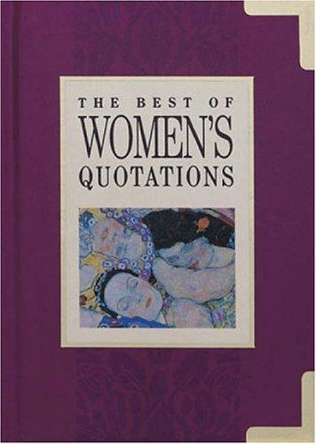 The Best of Women's Quotations (The Best of Quotations Series) by Helen Exley