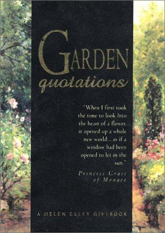 Garden Lovers Quotations (Quotation Book) by Helen Exley