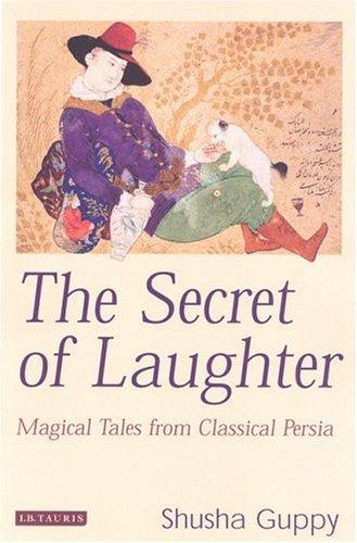 The Secret of Laughter by Shusha Guppy