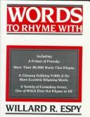 Words to rhyme with by Willard R. Espy