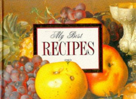 My Best Recipes by Helen Exley