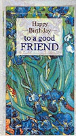 Happy Birthday to a Good Friend (Happy Birthday) by Helen Exley