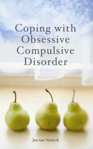 Coping with Obsessive Compulsive Disorder by Jan van Niekerk