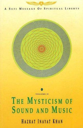 Mysticism of Sound and Music by Inayat Khan