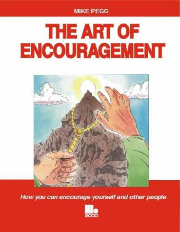 The Art of Encouragement by Mike Pegg
