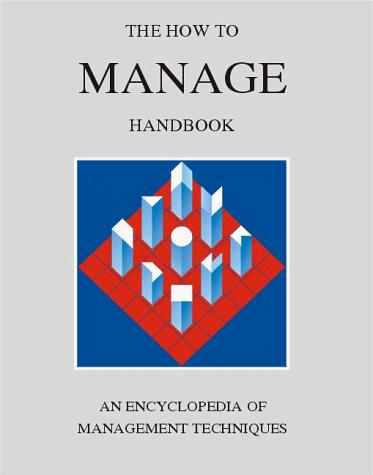 The How to Manage Handbook by York Management Services
