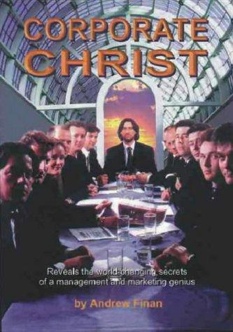 Corporate Christ by Andrew Finan