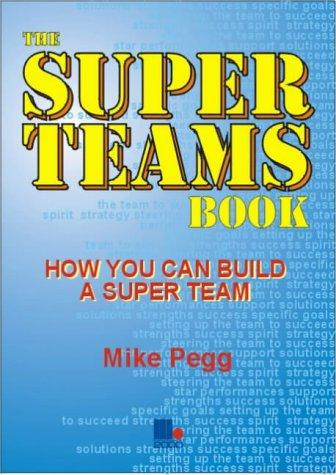 The Super Teams Book by Mike Pegg