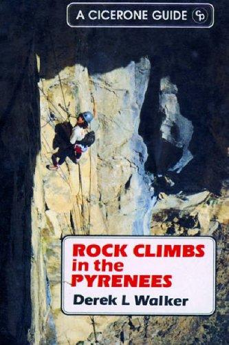 Rock Climbs in the Pyrenees by Derek L. Walker