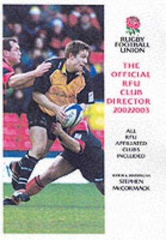 The Official RFU Club Directory by Stephen McCormack