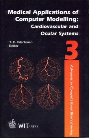 Medical Applications of Computer Modelling by T. B. Martonen