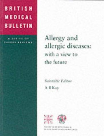 Allergy and Allergic Diseases by A.B Kay