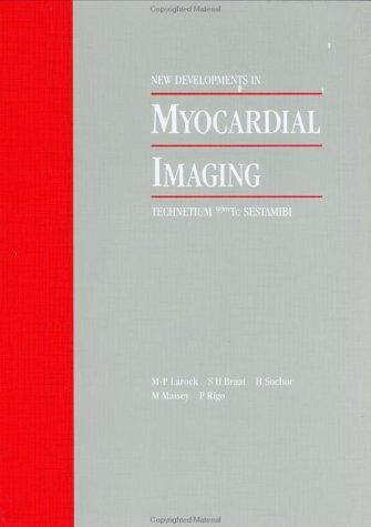 New Developments in Myocardial Imaging by Simon Braat