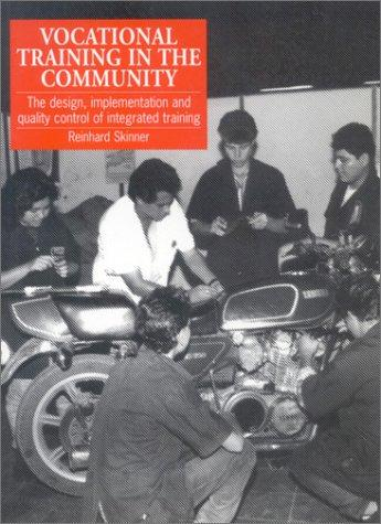 Vocational Training in the Community by Reinhard Skinner