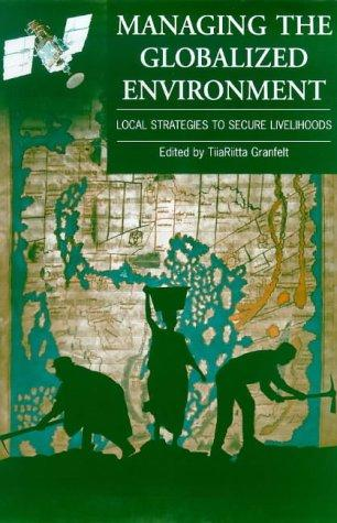 Managing the Globalized Environment by TiiaRiitta Granfelt