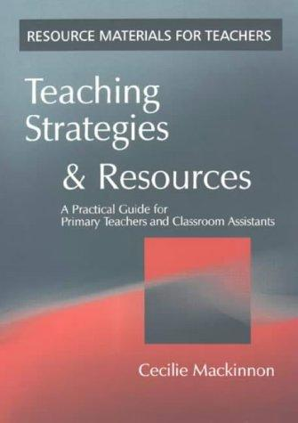 Teaching Strategies and Resources by Cecilie Mackinnon