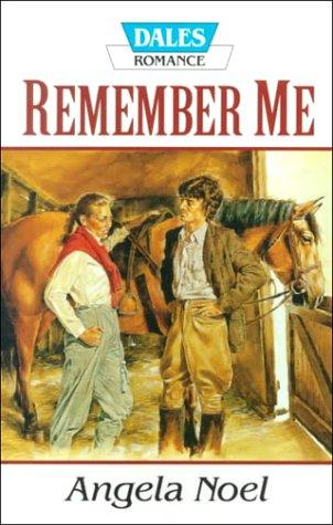 Remember Me by Angela Noel