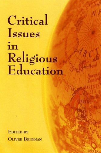 Critical Issues in Religious Education by Oliver Brennan