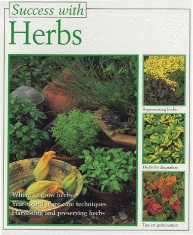 Success with Herbs (Success with) by Christine Becht