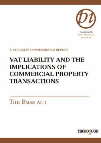 VAT Liability and the Implications of Commercial Property Transactions by Tim Buss