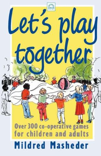 Let's Play Together by Mildred Masheder
