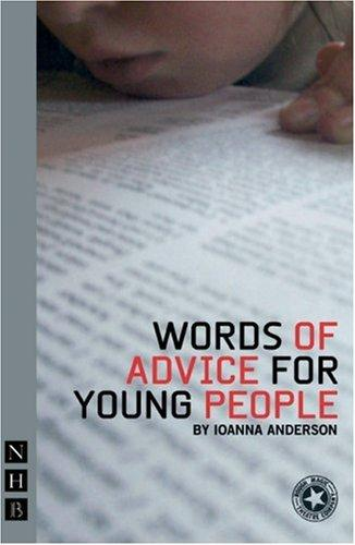 Words Of Advice For Young People by Ioanna Anderson