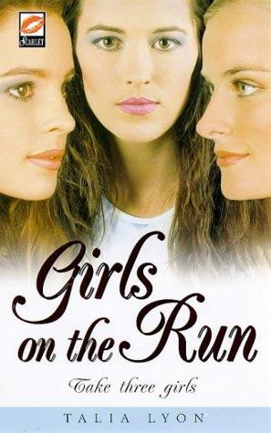 Girls on the Run (Scarlet) by Talia Lyon