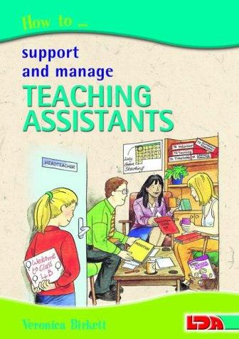 How to Support and Manage Teaching Assistants by Veronica Birkett