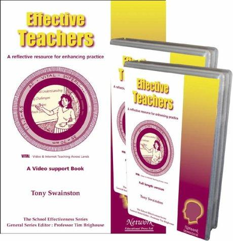 Effective Teachers (The School Effectiveness Series) by Tony Swainston