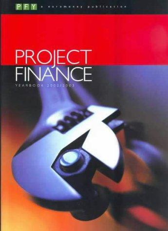 Project Finance Yearbook 2002/2003 by Michaela Crisell