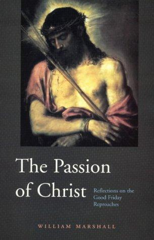 The Passion of Christ by William Marshall