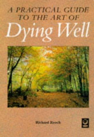 Dying Well by Richard Reoch