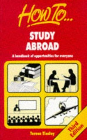 How to Study Abroad by Teresa Tinsley