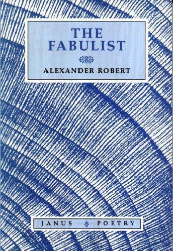 The Fabulist by Robert Alexander