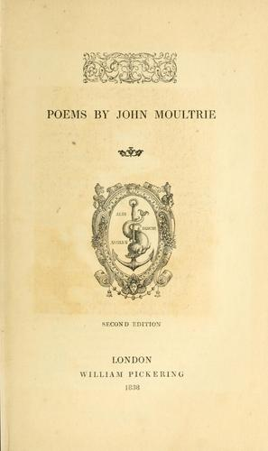 Poems by John Moultrie by John Moultrie
