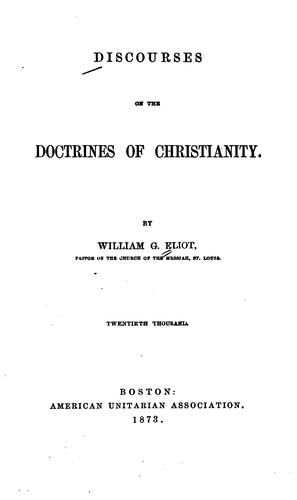 Discourses on the Doctrine of Christianity by William Greenleaf Eliot